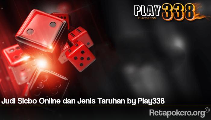 Judi Sicbo Online dan Jenis Taruhan by Play338