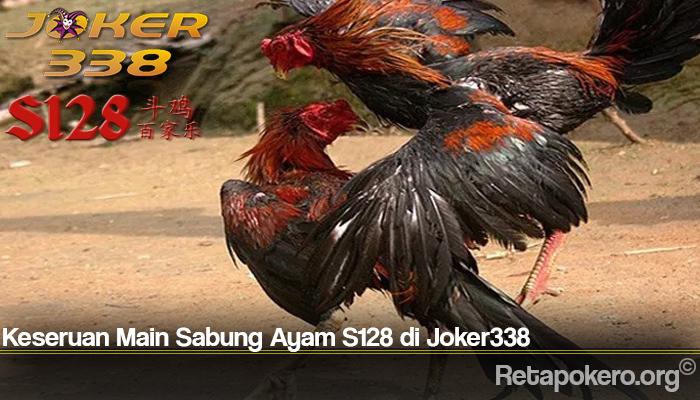 Keseruan Main Sabung Ayam S128 di Joker338
