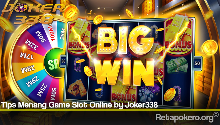 Tips Menang Game Slot Online by Joker338
