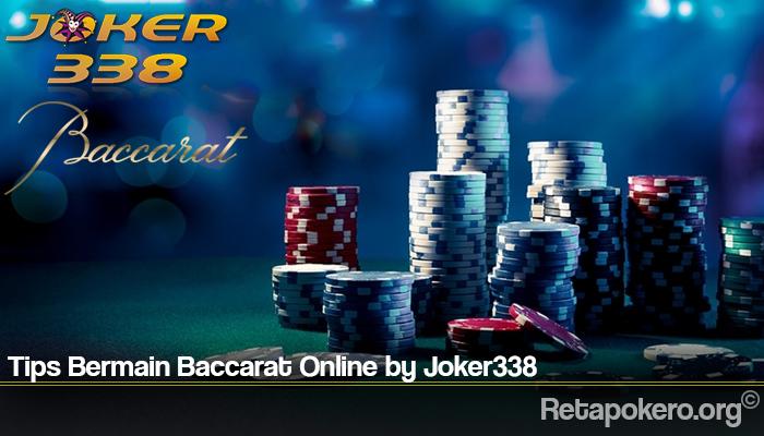 Tips Bermain Baccarat Online by Joker338